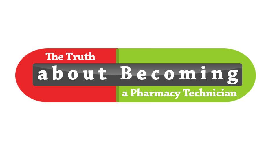 The Truth About Becoming a Certified Pharmacy Technician